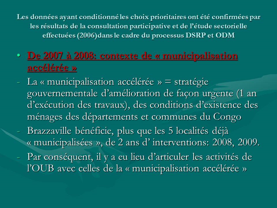 De 2007 à 2008: contexte de « municipalisation accélérée »