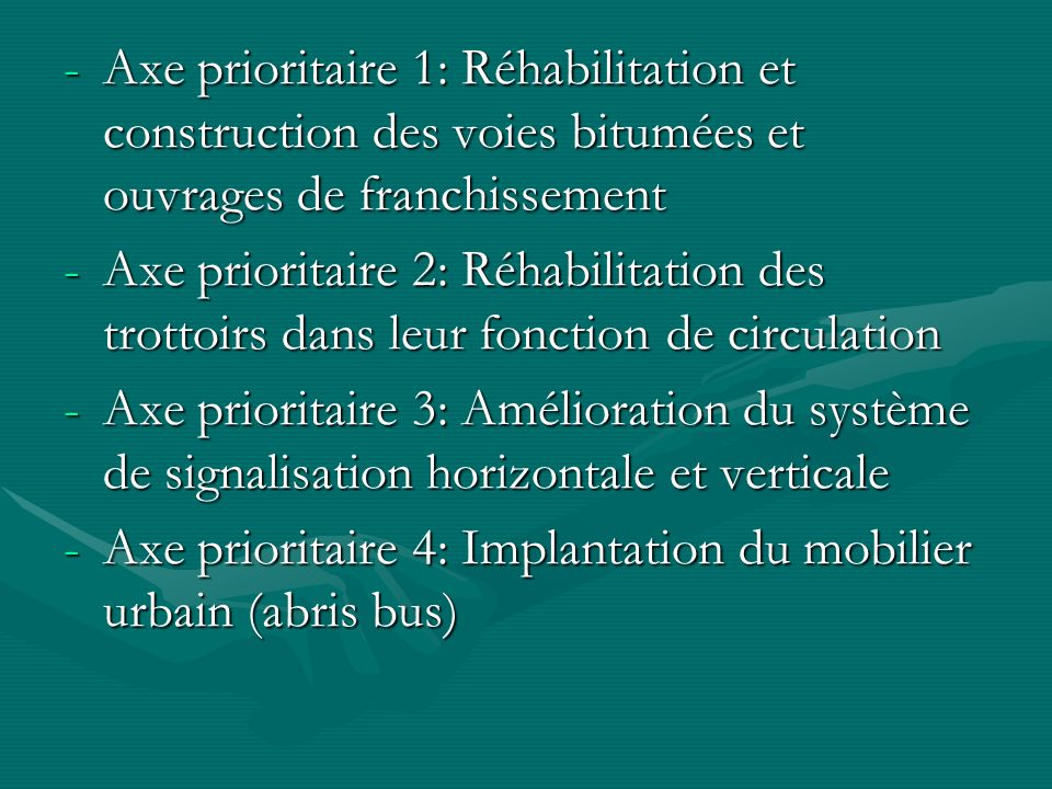 Axe prioritaire 1: Réhabilitation et construction des voies bitumées et ouvrages de franchissement