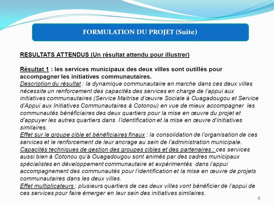FORMULATION DU PROJET (Suite)