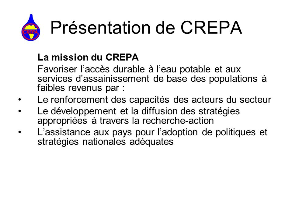 Présentation de CREPA La mission du CREPA