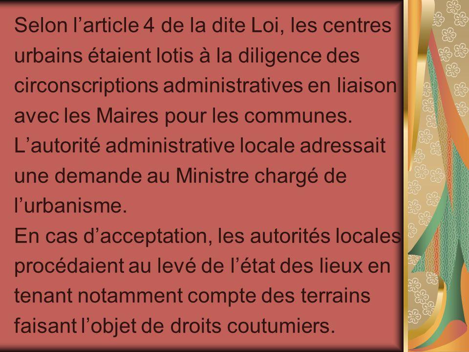 Selon l'article 4 de la dite Loi, les centres