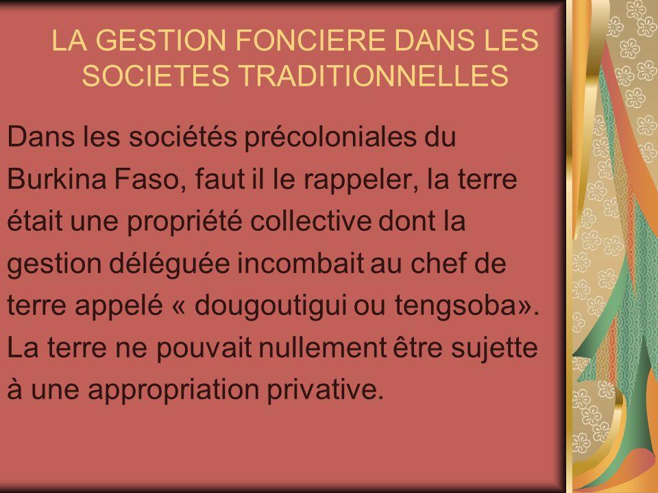 LA GESTION FONCIERE DANS LES SOCIETES TRADITIONNELLES