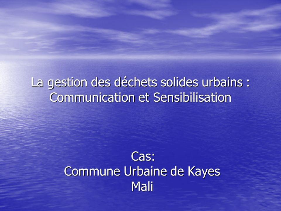 Cas: Commune Urbaine de Kayes Mali