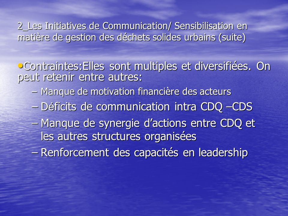 Déficits de communication intra CDQ –CDS