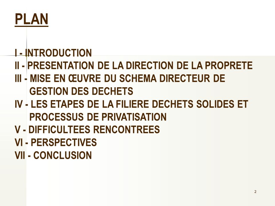 PLAN I - INTRODUCTION II - PRESENTATION DE LA DIRECTION DE LA PROPRETE