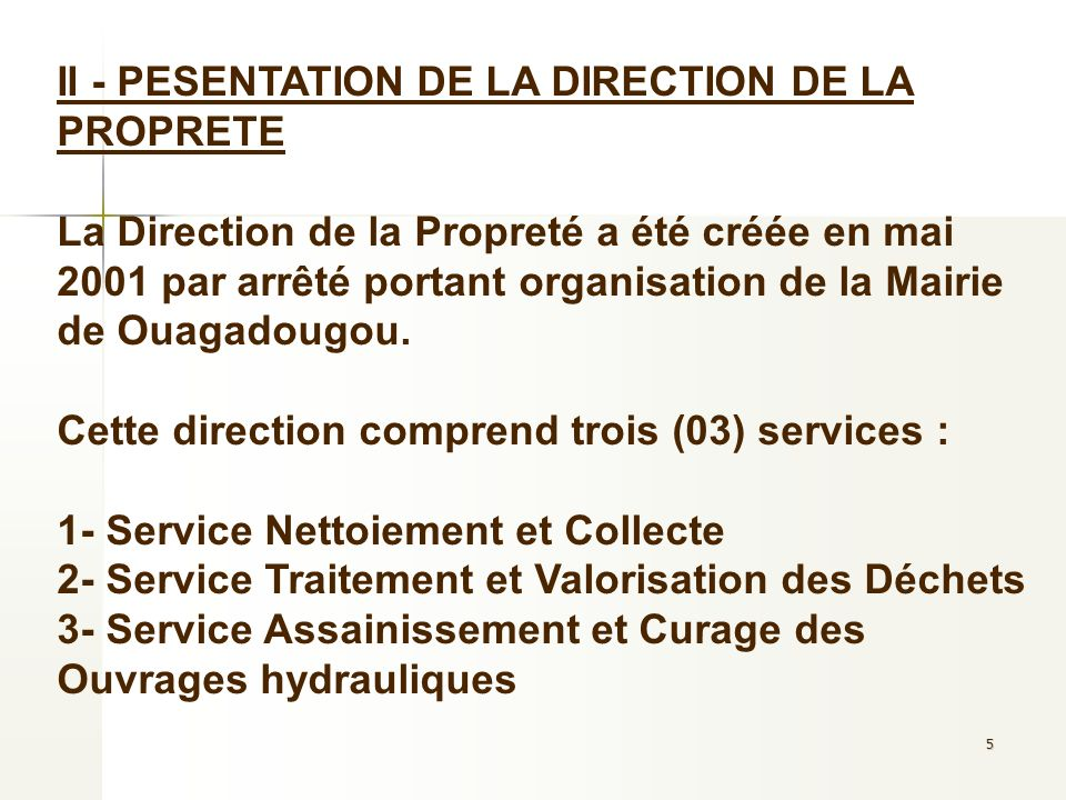 II - PESENTATION DE LA DIRECTION DE LA PROPRETE