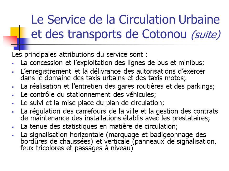 Le Service de la Circulation Urbaine et des transports de Cotonou (suite)
