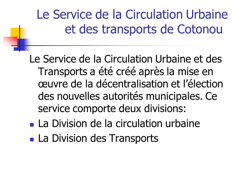 Le Service de la Circulation Urbaine et des transports de Cotonou