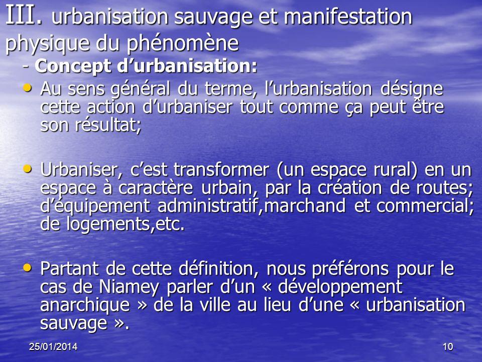 III. urbanisation sauvage et manifestation physique du phénomène