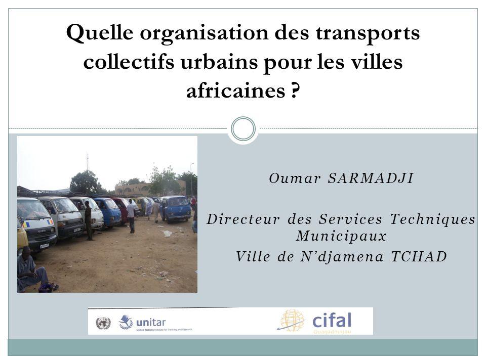 Quelle organisation des transports collectifs urbains pour les villes africaines