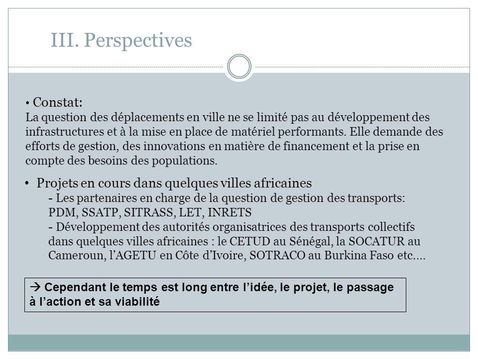 III. Perspectives Projets en cours dans quelques villes africaines