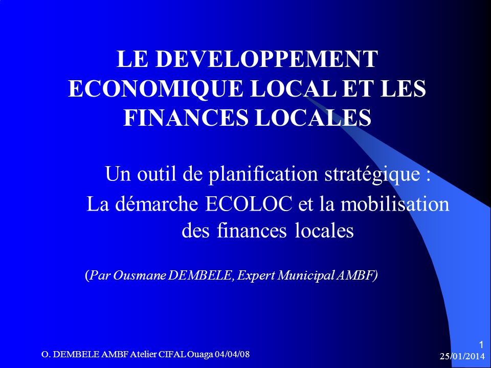 LE DEVELOPPEMENT ECONOMIQUE LOCAL ET LES FINANCES LOCALES