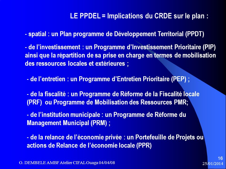 LE PPDEL = Implications du CRDE sur le plan :