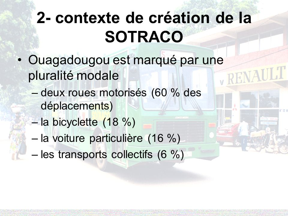 2- contexte de création de la SOTRACO