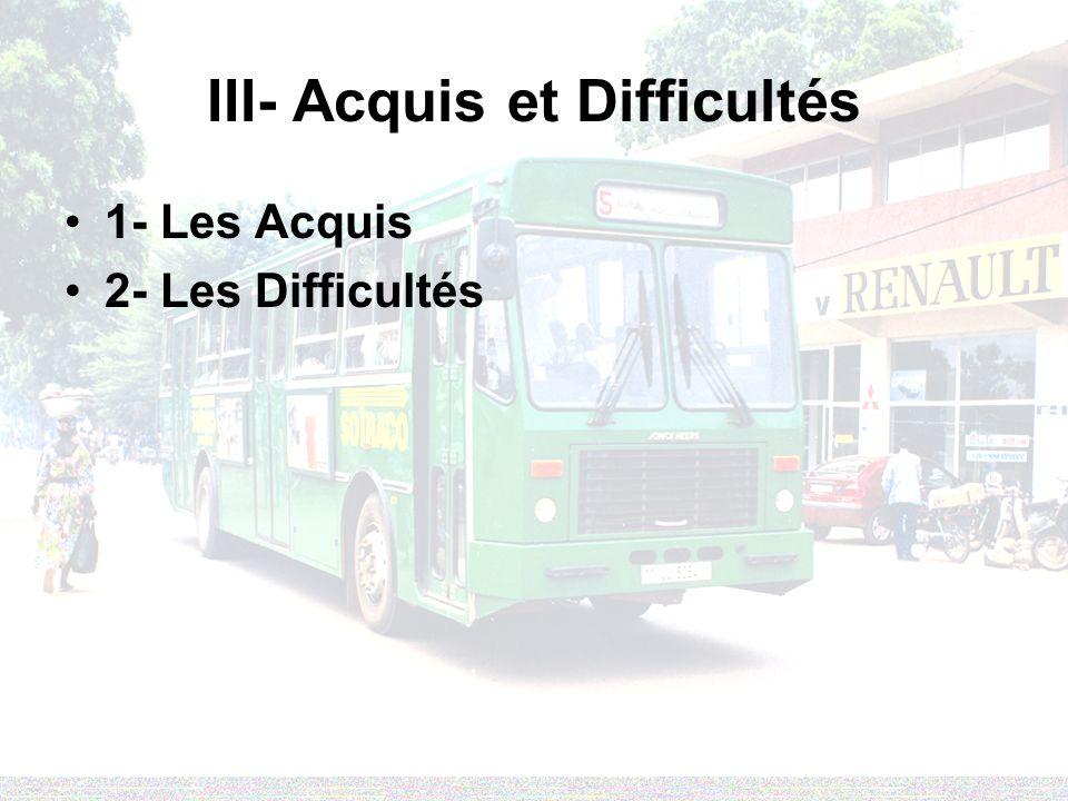 III- Acquis et Difficultés