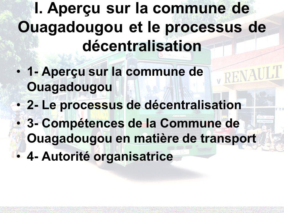 I. Aperçu sur la commune de Ouagadougou et le processus de décentralisation