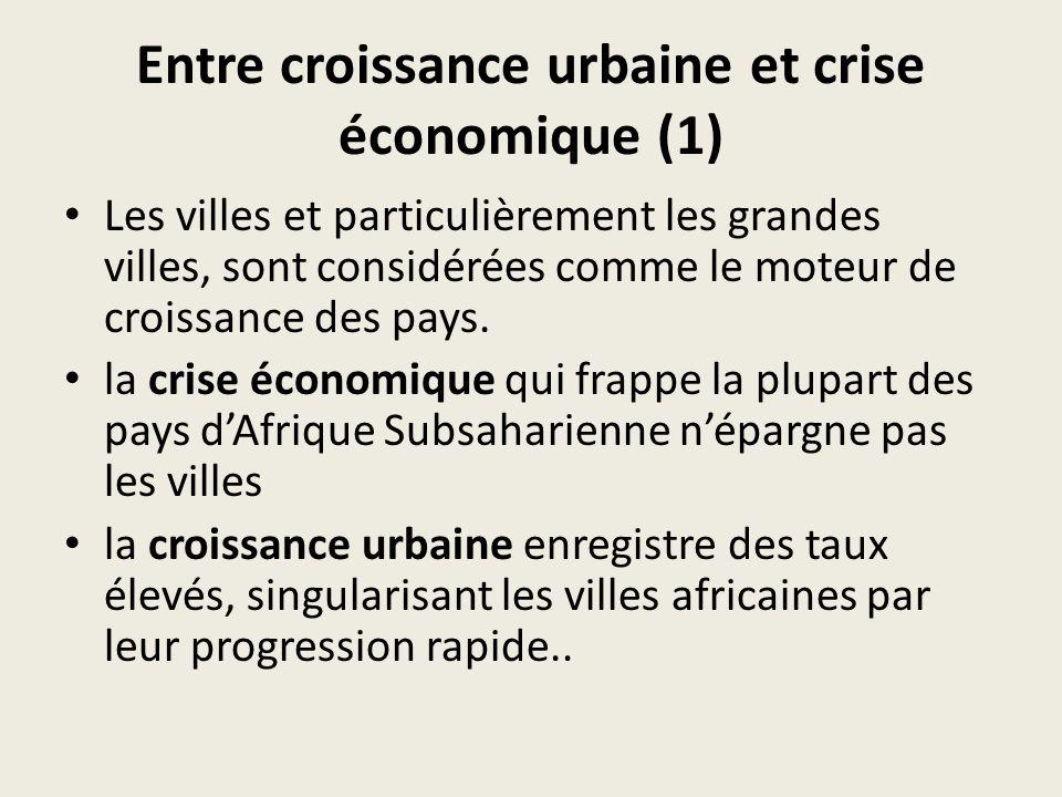 Entre croissance urbaine et crise économique (1)