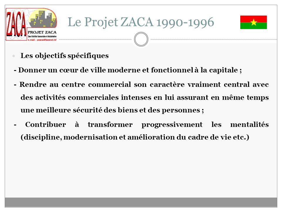 Le Projet ZACA 1990-1996 Les objectifs spécifiques