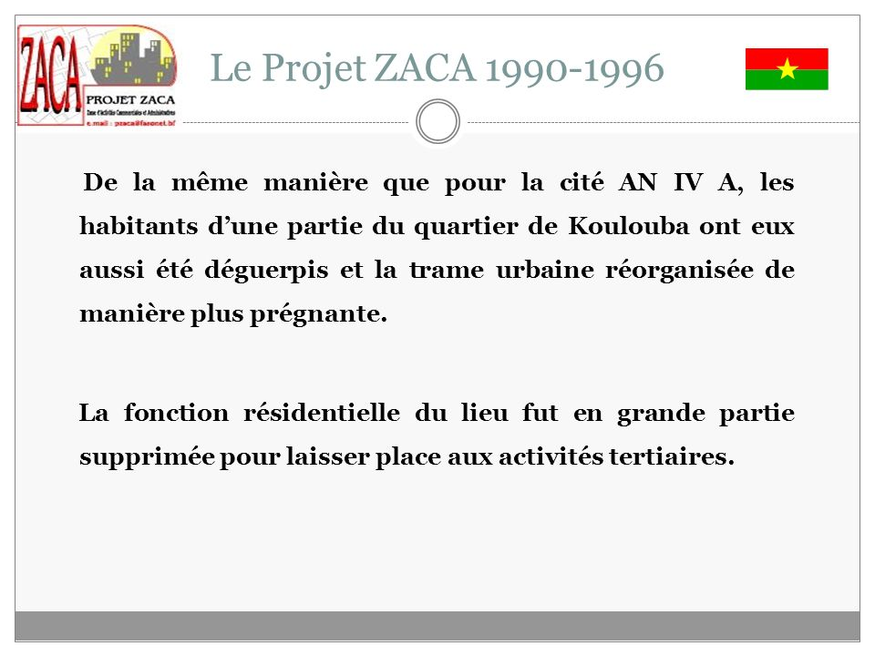 Le Projet ZACA 1990-1996