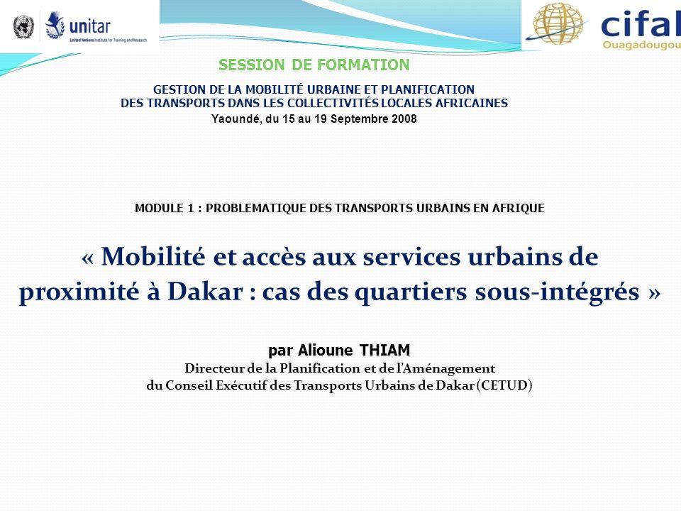 SESSION DE FORMATION GESTION DE LA MOBILITÉ URBAINE ET PLANIFICATION DES TRANSPORTS DANS LES COLLECTIVITÉS LOCALES AFRICAINES.