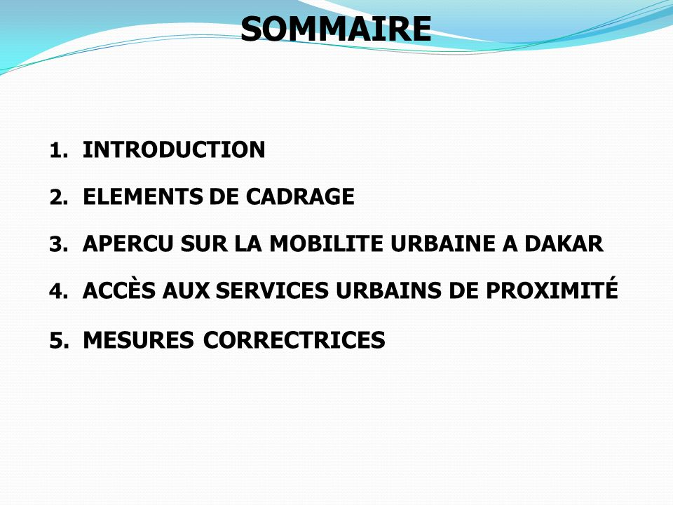 SOMMAIRE MESURES CORRECTRICES INTRODUCTION ELEMENTS DE CADRAGE