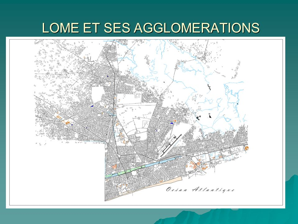 LOME ET SES AGGLOMERATIONS