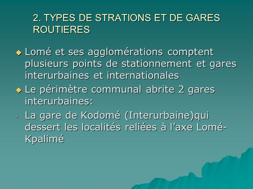 2. TYPES DE STRATIONS ET DE GARES ROUTIERES