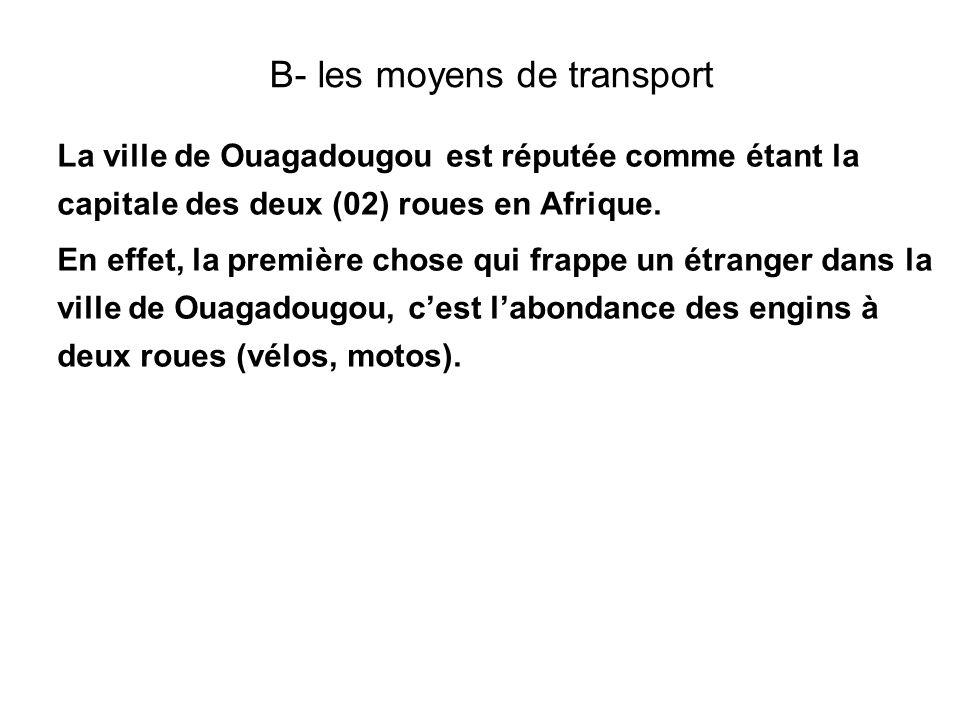 B- les moyens de transport