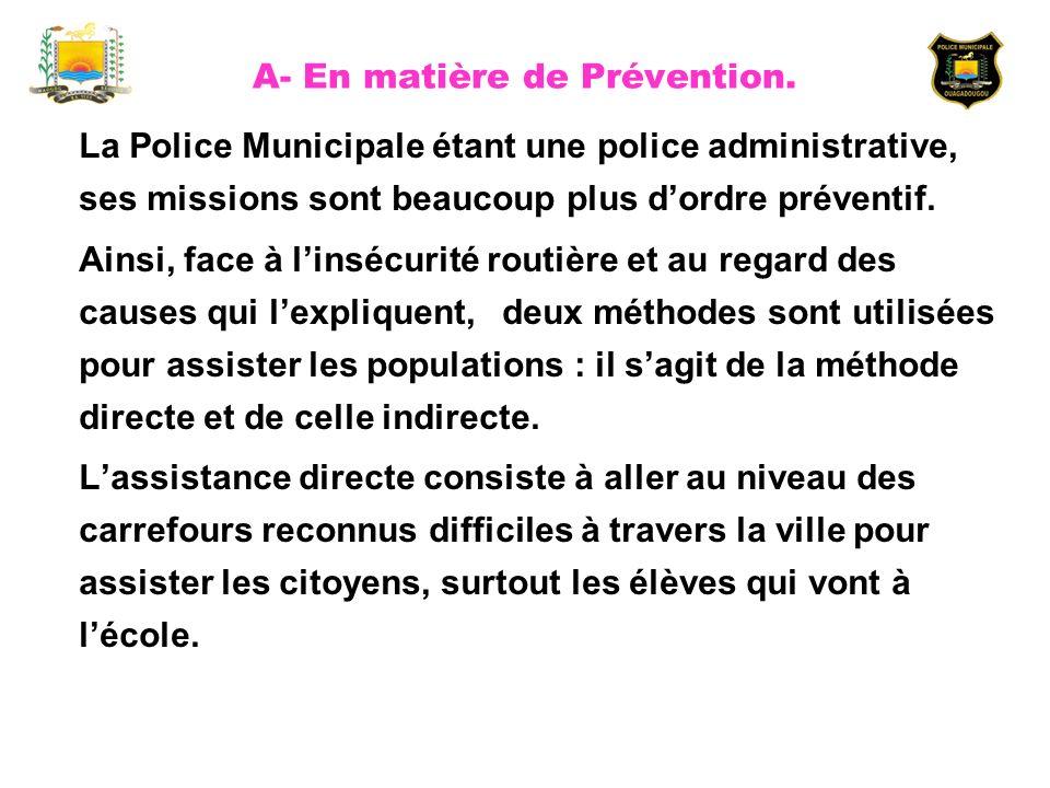 A- En matière de Prévention.
