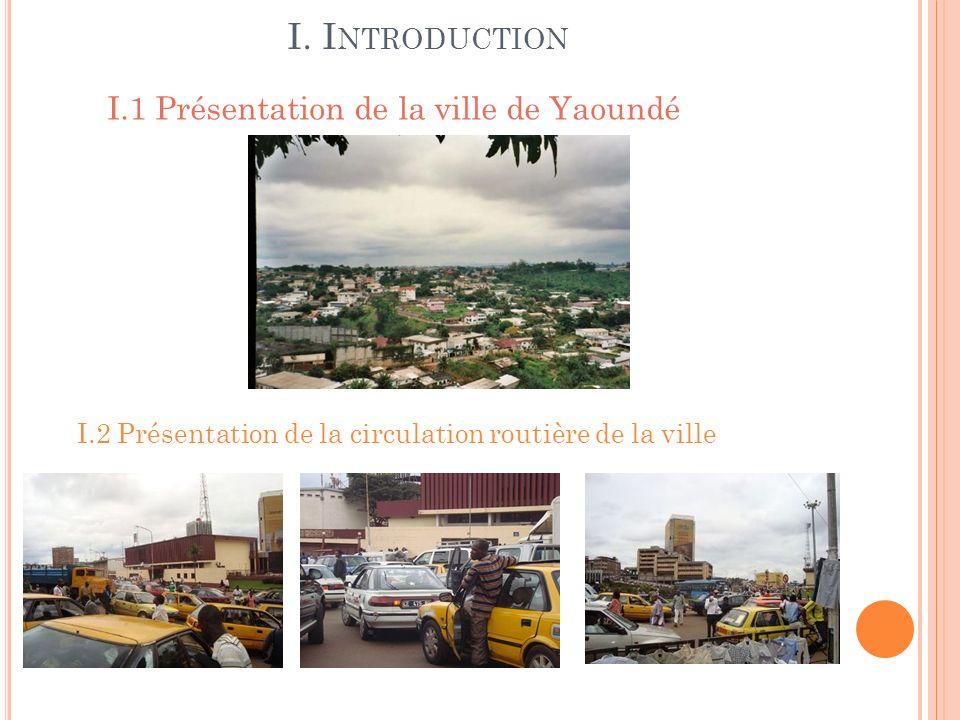 I. Introduction I.1 Présentation de la ville de Yaoundé