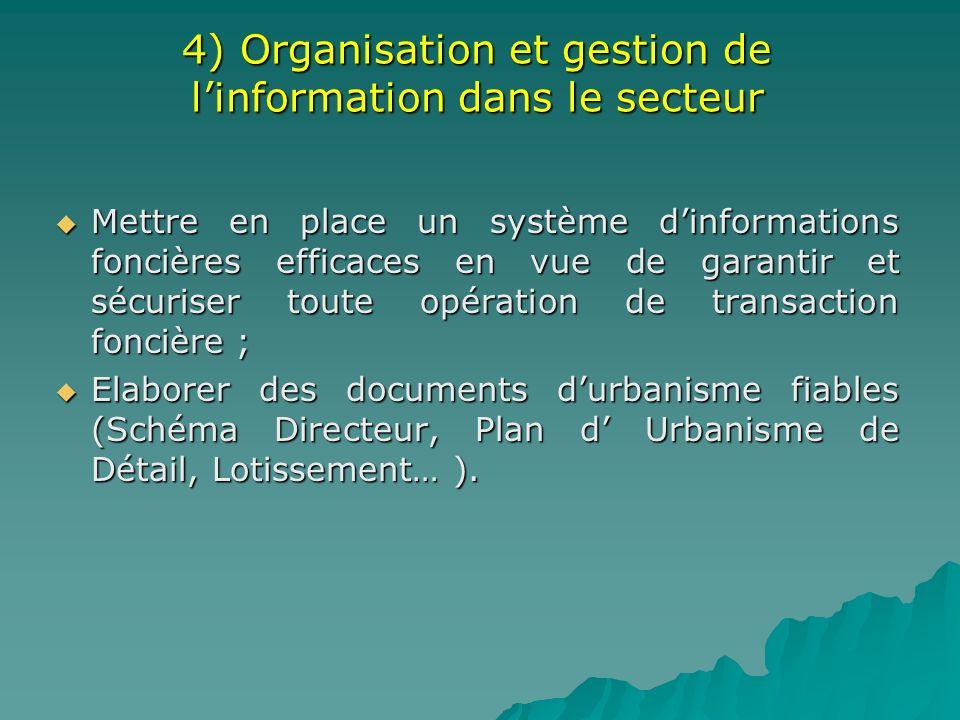 4) Organisation et gestion de l'information dans le secteur