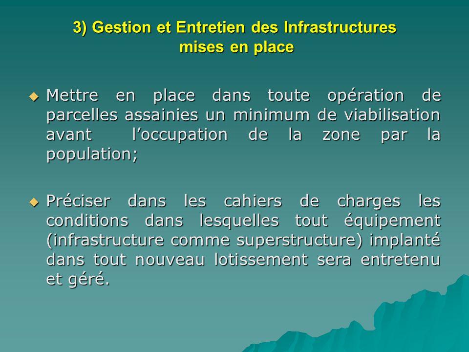 3) Gestion et Entretien des Infrastructures mises en place