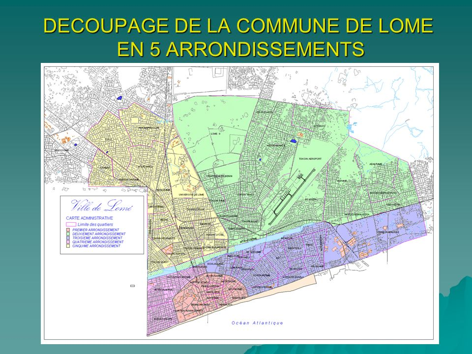 DECOUPAGE DE LA COMMUNE DE LOME EN 5 ARRONDISSEMENTS