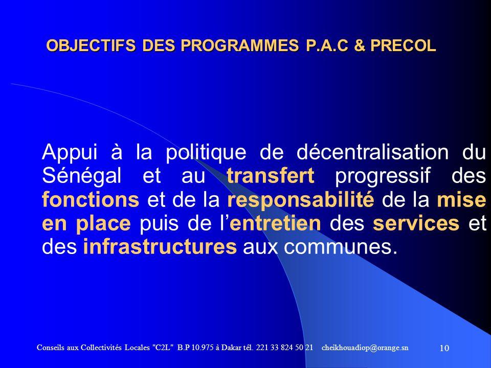 OBJECTIFS DES PROGRAMMES P.A.C & PRECOL