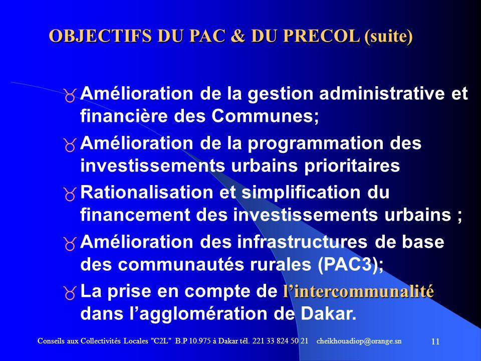 OBJECTIFS DU PAC & DU PRECOL (suite)