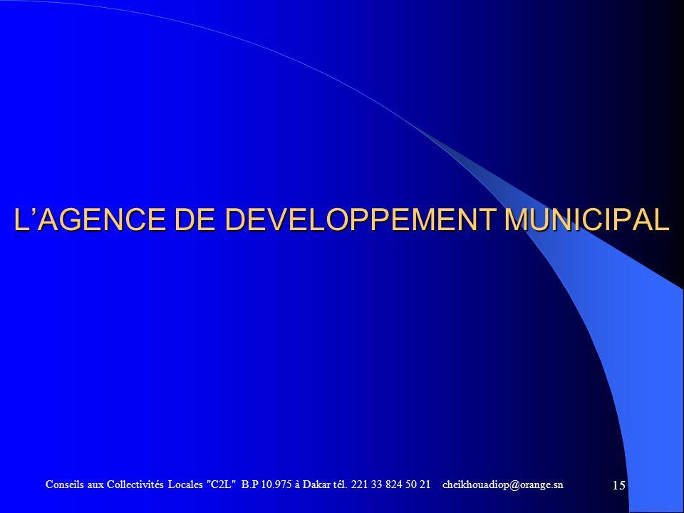 L'AGENCE DE DEVELOPPEMENT MUNICIPAL