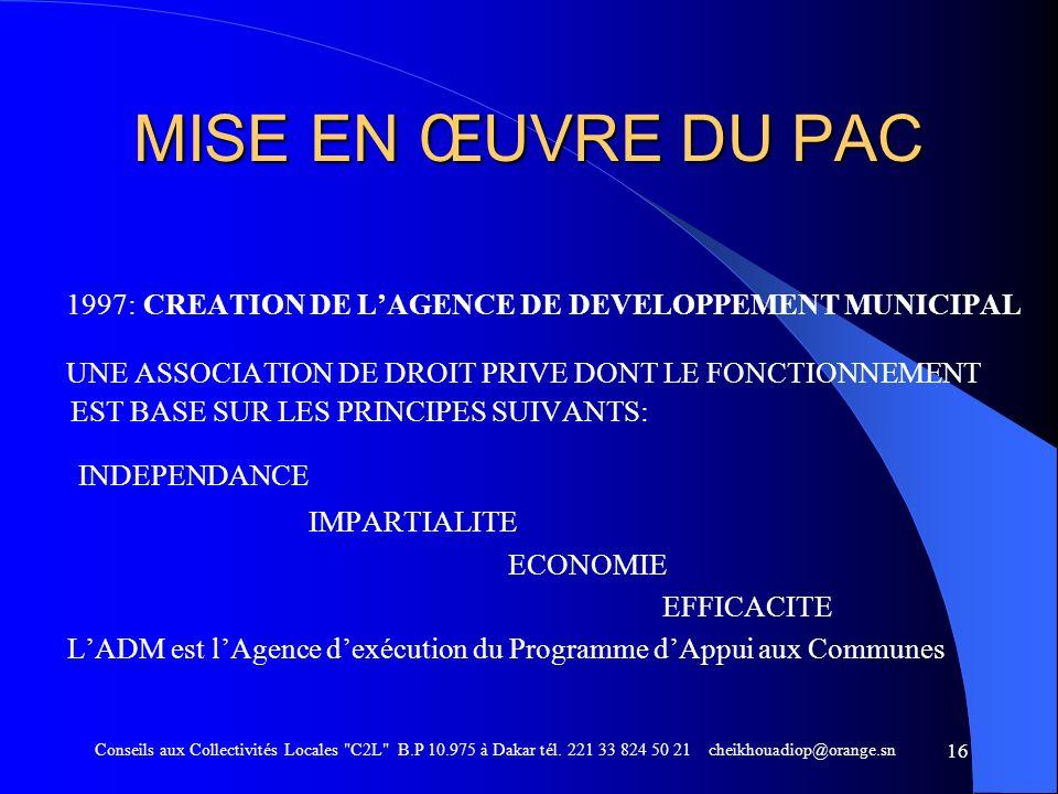 MISE EN ŒUVRE DU PAC1997: CREATION DE L'AGENCE DE DEVELOPPEMENT MUNICIPAL.