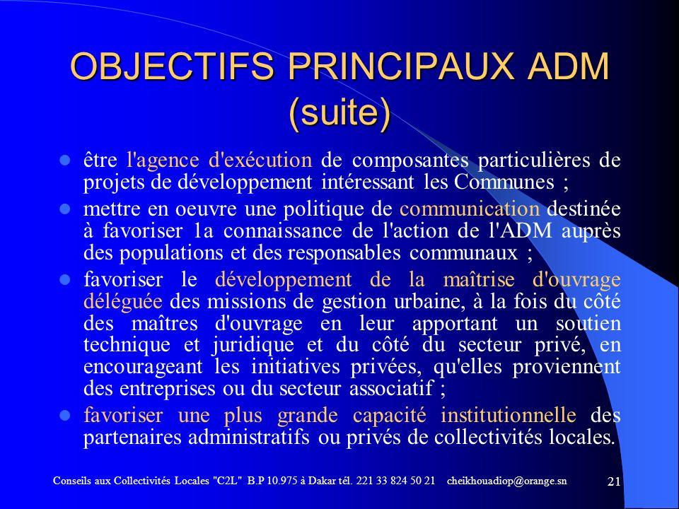 OBJECTIFS PRINCIPAUX ADM (suite)