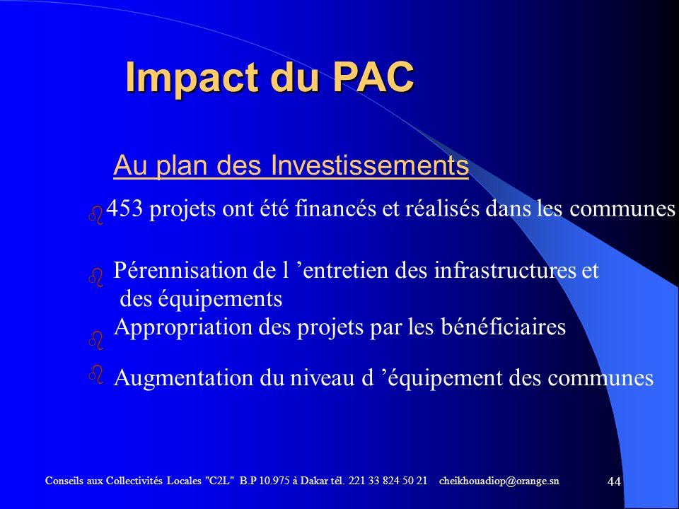 Impact du PAC Au plan des Investissements