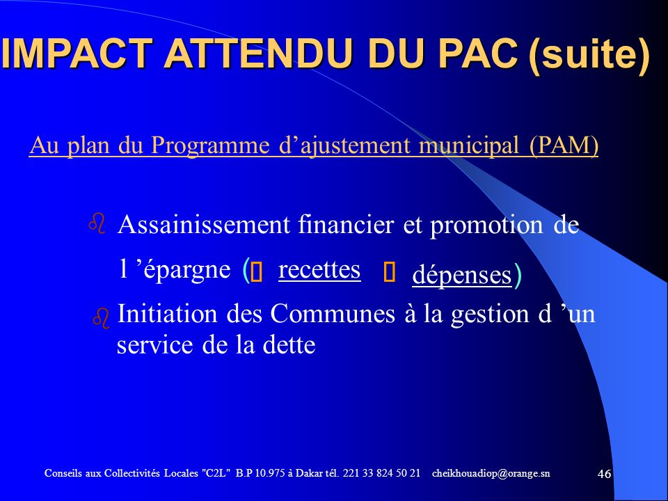 IMPACT ATTENDU DU PAC (suite)
