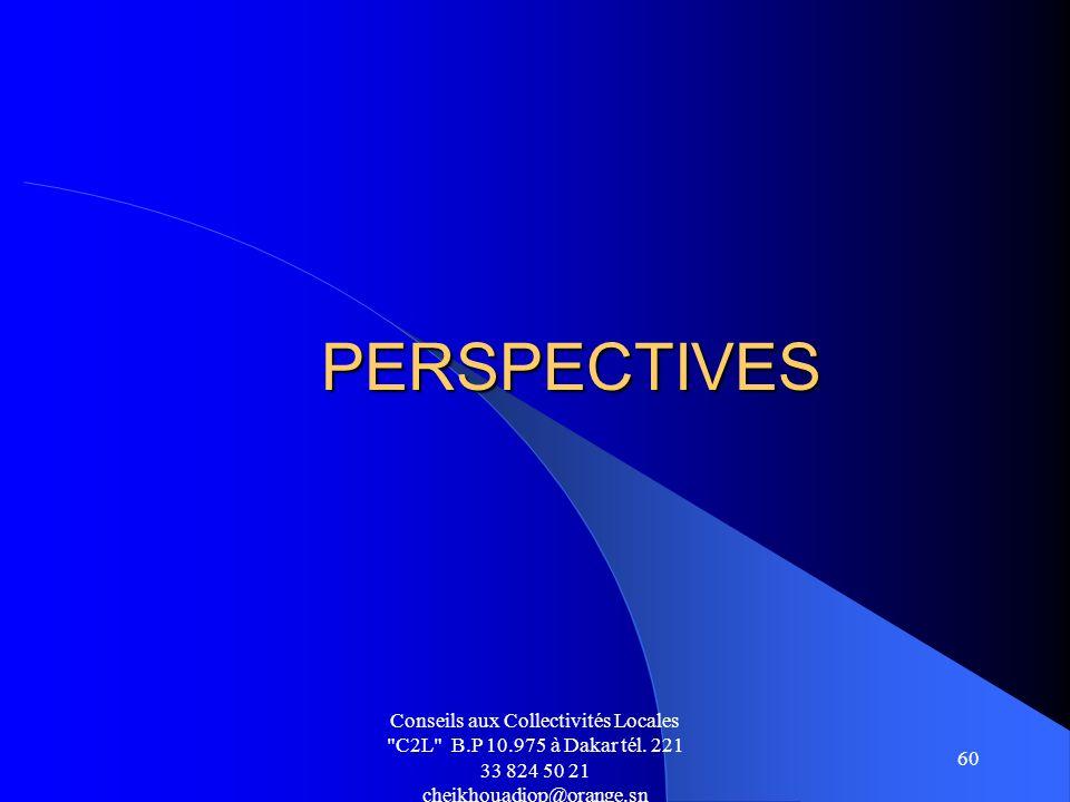 PERSPECTIVES Conseils aux Collectivités Locales C2L B.P 10.975 à Dakar tél.