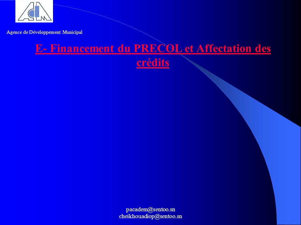 E- Financement du PRECOL et Affectation des crédits