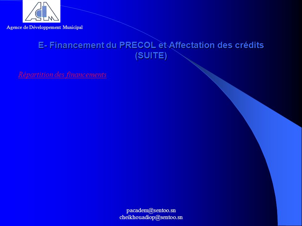 E- Financement du PRECOL et Affectation des crédits (SUITE)