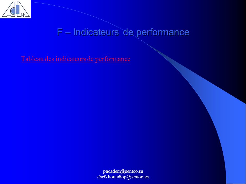 F – Indicateurs de performance