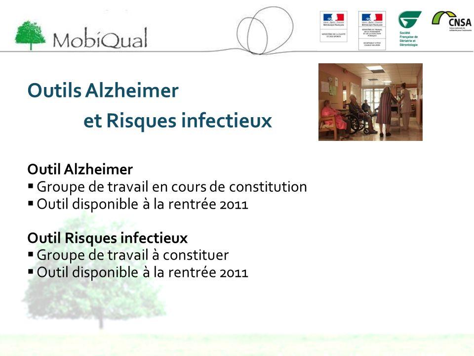 Outils Alzheimer et Risques infectieux Outil Alzheimer