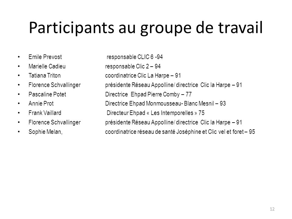 Participants au groupe de travail