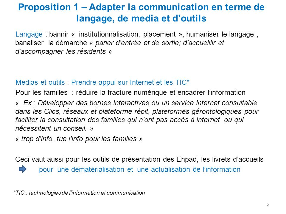 Proposition 1 – Adapter la communication en terme de langage, de media et d'outils