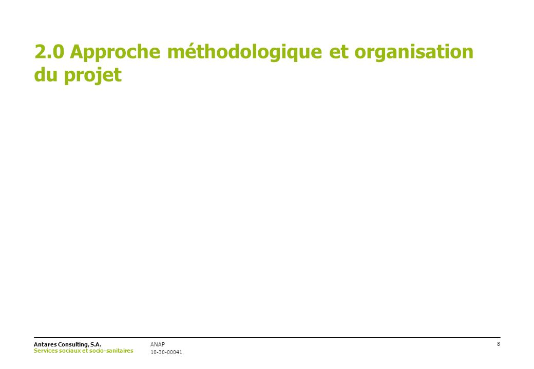 2.0 Approche méthodologique et organisation du projet