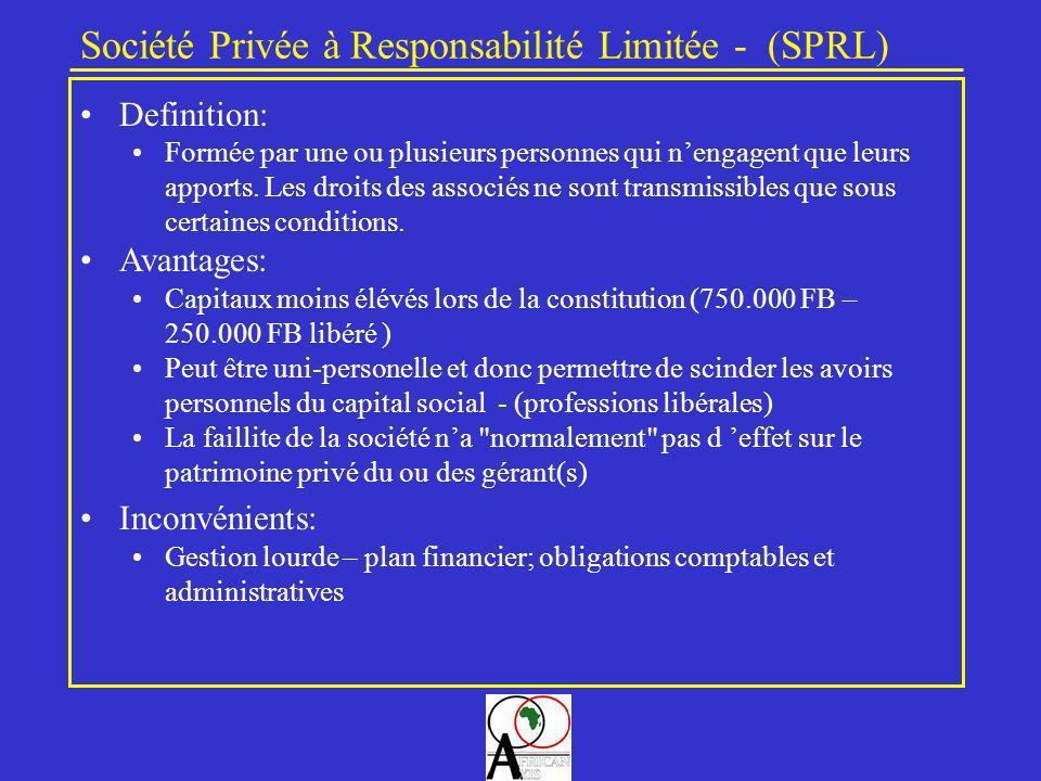 Société Privée à Responsabilité Limitée - (SPRL)