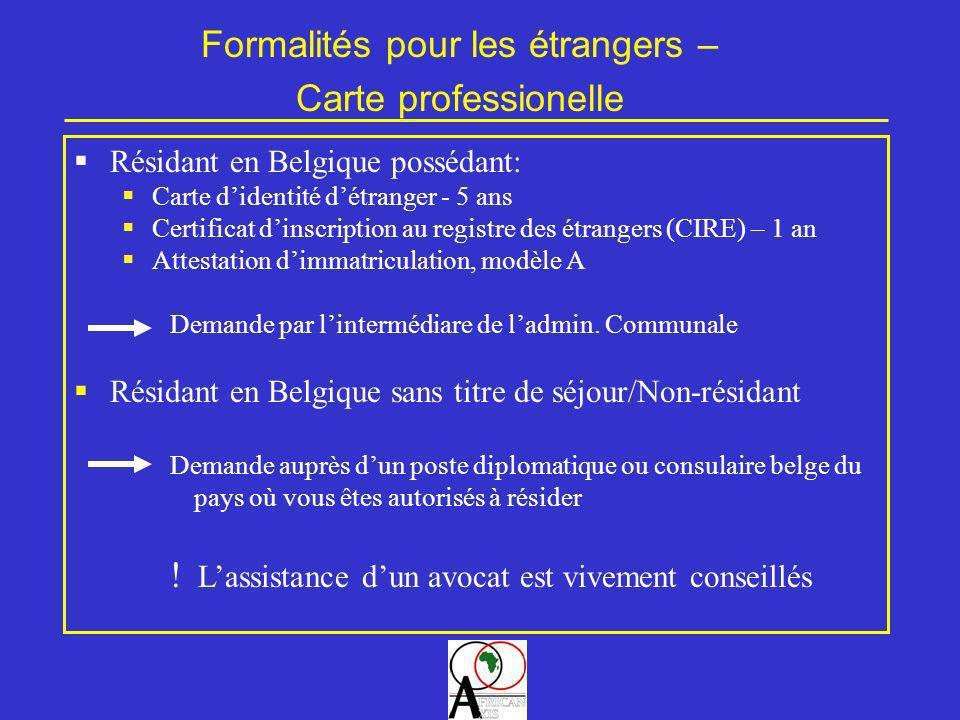 Formalités pour les étrangers –